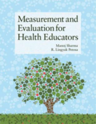Measurement and Evaluation for Health Educators 9781449628208