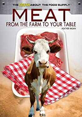 Meat: From the Farm to Your Table 9781448867974