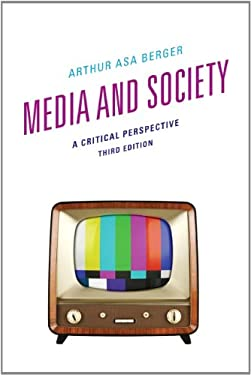 Media and Society: A Critical Perspective 9781442217805