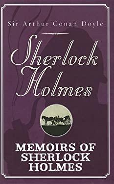 Memoirs of Sherlock Holmes 9781444807066