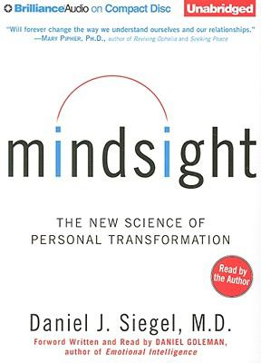 Mindsight: The New Science of Personal Transformation 9781441807793
