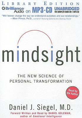 Mindsight: The New Science of Personal Transformation 9781441807823