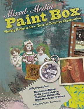 Mixed-Media Paint Box: Weekly Projects for a Year of Creative Expression 9781440309076