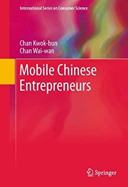 Mobile Chinese Entrepreneurs 9781441996428