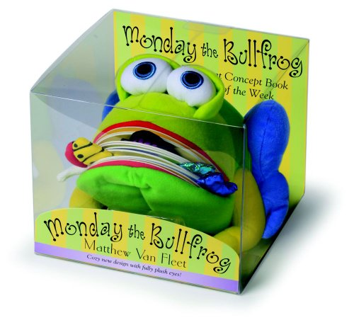 Monday the Bullfrog: A Huggable Puppet Concept Book about the Days of the Week [With Book(s)] 9781442409583