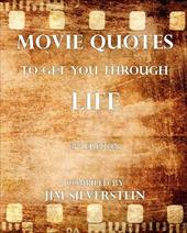 Movie Quotes to Get You Through Life 6780288