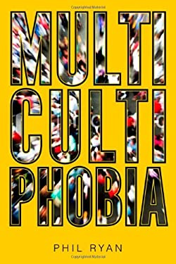 Multicultiphobia 9781442610682