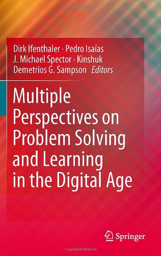 Multiple Perspectives on Problem Solving and Learning in the Digital Age 9781441976116