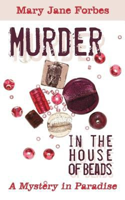Murder in the House of Beads 9781440152382