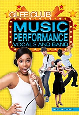Music Performance: Vocals and Band 9781448868759
