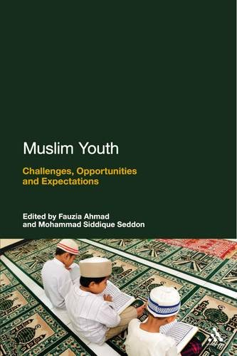 Muslim Youth: Challenges, Opportunities and Expectations 9781441119872