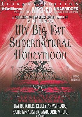 My Big Fat Supernatural Honeymoon 9781441834744