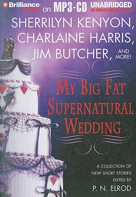 My Big Fat Supernatural Wedding 9781441834683
