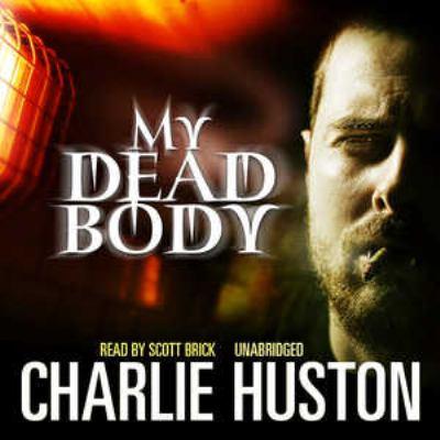 My Dead Body 9781441722539
