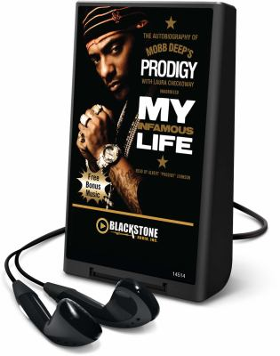 My Infamous Life: The Autobiography of Mobb Deep's Prodigy [With Earbuds]