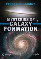 Mysteries of Galaxy Formation 6748489