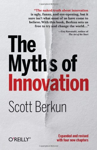 The Myths of Innovation 9781449389628