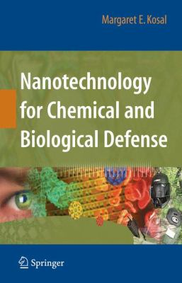 Nanotechnology for Chemical and Biological Defense 9781441900616