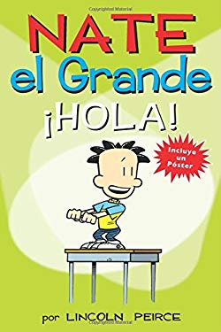 Nate el Grande: Hola! (Big Nate) (Spanish Edition)
