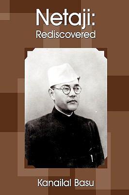 Netaji: Rediscovered