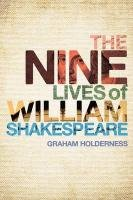 Nine Lives of William Shakespeare 9781441151858