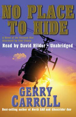 No Place to Hide: A Novel of the Vietnam War 9781441713179