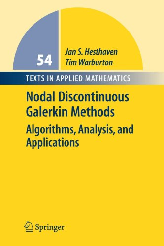 Nodal Discontinuous Galerkin Methods: Algorithms, Analysis, and Applications 9781441924636