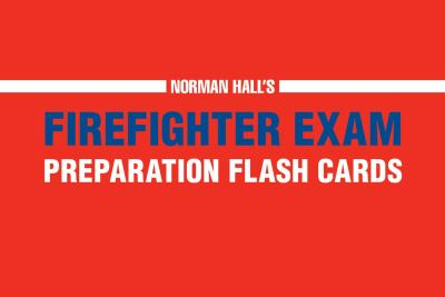 Norman Hall's Firefighter Exam Preparation Flash Cards 9781440525414