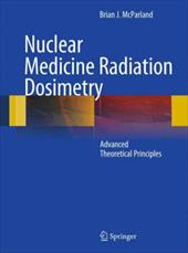 Nuclear Medicine Radiation Dosimetry: Advanced Theoretical Principles
