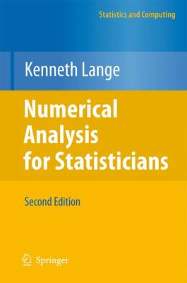 Numerical Analysis for Statisticians 9781441959447