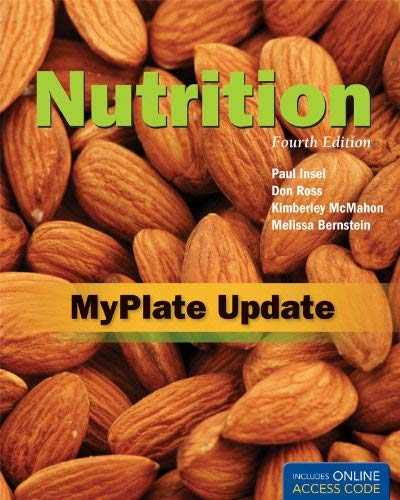 Nutrition, Fourth Edition: Myplate Update 9781449675226