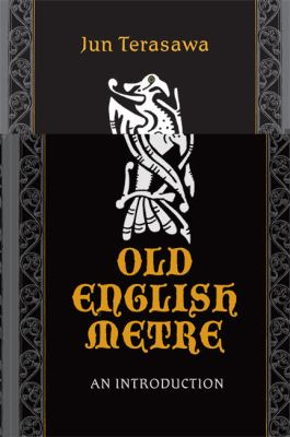 Old English Metre: An Introduction 9781442642386