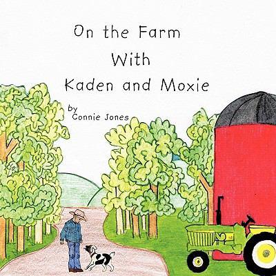 On the Farm with Kaden and Moxie