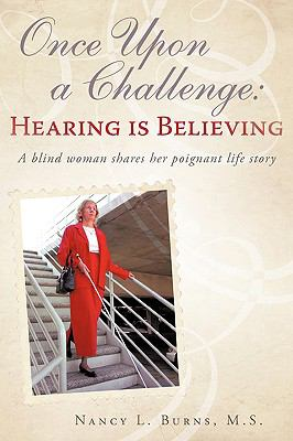 Once Upon a Challenge: Hearing Is Believing 9781440154089