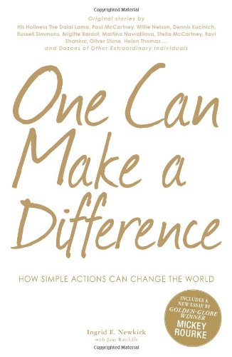 One Can Make a Difference: How Simple Actions Can Change the World 9781440502200