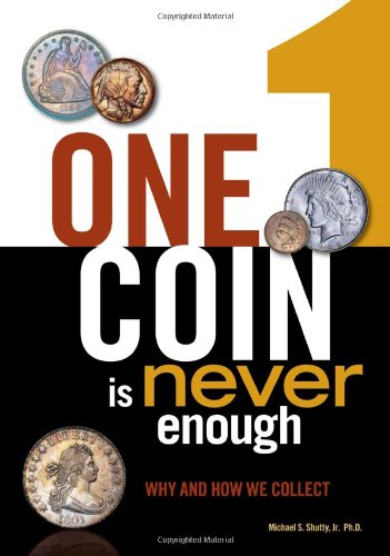 One Coin Is Never Enough: Why and How We Collect 9781440217012