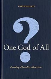 One God of All?: Probing Pluralist Identities 17822407