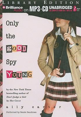 Only the Good Spy Young 9781441859600