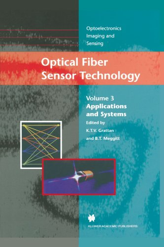 Optical Fiber Sensor Technology: Volume 3: Applications and Systems 9781441947369