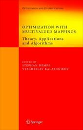 Optimization with Multivalued Mappings: Theory, Applications and Algorithms 10980492