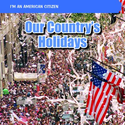 Our Country's Holidays 9781448885879