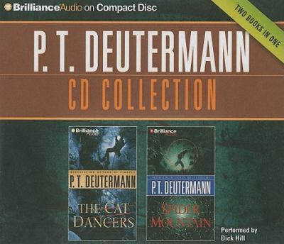 P.T. Deutermann Collection 1: The Cat Dancers, Spider Mountain 9781441850423
