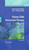 Parent-Child Interaction Therapy 9781441995759