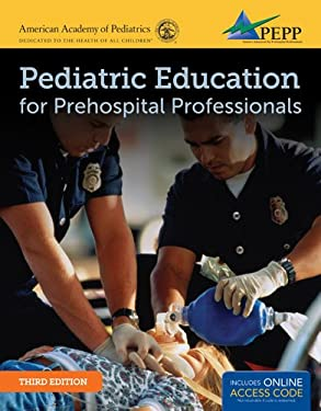 Pediatric Education for Prehospital Professionals (Pepp) 9781449670436