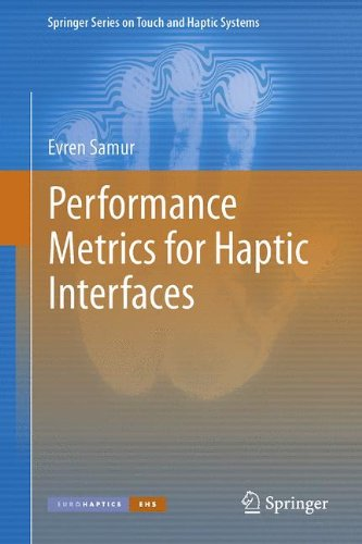 Performance Metrics for Haptic Interfaces 9781447142249