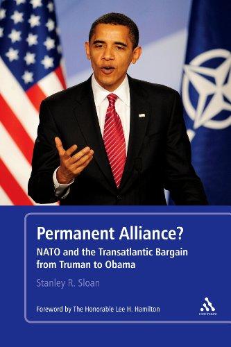 Permanent Alliance?: NATO and the Transatlantic Bargain from Truman to Obama 9781441138057