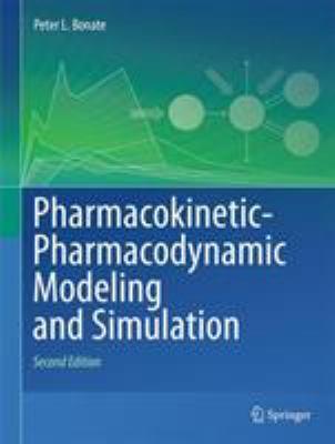 Pharmacokinetic-Pharmacodynamic Modeling and Simulation 9781441994844