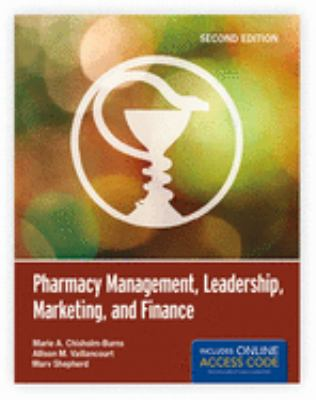 Pharmacy Management, Leadership, Marketing, and Finance 9781449660284