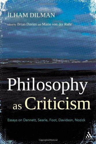 Philosophy as Criticism: Essays on Dennett, Searle, Foot, Davidson, Nozick 9781441146915