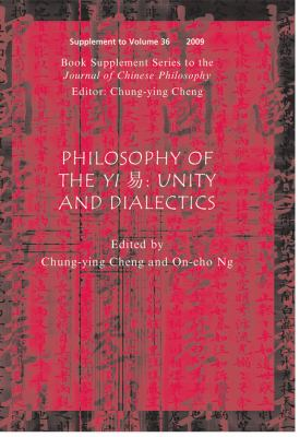 Philosophy of the Yi: Unity and Dialectics 9781444334111